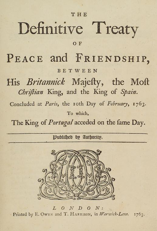 This is What Great Britain and The definitive treaty of peace and friendship between His Britannick Majesty the Most Christian King and the king of Spain. [title page] Looked Like  in 1763
