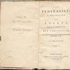 The federalist; a collection of essays, written in favour of the new constitution [title page]