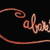 Title of show in neon lights from Cabaret