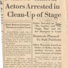 3 shows halted, actors arrested in clean-up of stage