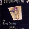 "Poster for the Caffe Cino production of ""Melancholia"" by Jerry Caruana"