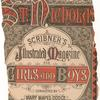 St. Nicholas Scribner's illustrated magazine for girls and boys.