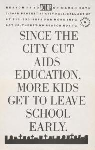 Since the city cut AIDS education, more kids get to leave school early.