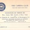 Admission ticket to The Camera Club exhibition of prints: by Miss Zaida Ben Yusuf and Miss Frances B. Johnston, Nov. 9th to 26th, 1898