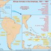 African arrivals in the Americas, 1501-1867